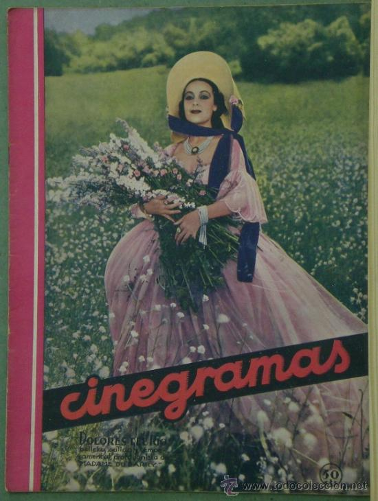 RX43 DOLORES DEL RIO REVISTA ESPAÑOLA CINEGRAMAS Nº 1 AÑO 1934 (Cine - Revistas - Cinegramas)