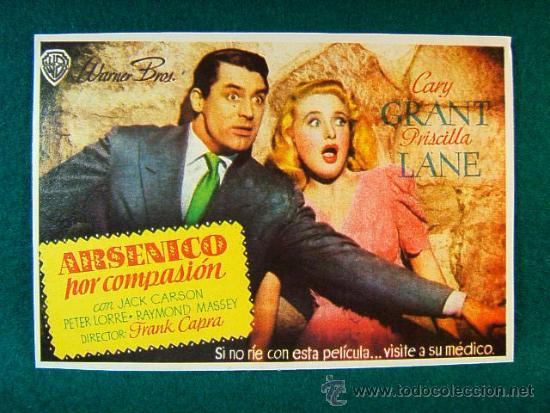 ARSENICO POR COMPASION - FRANK CAPRA - CARY GRANT - PRISCILLA LANE - JACK CARSON - MAS ... (Cine - Reproducciones de carteles, folletos...)