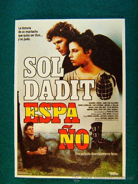 SOLDADITO ESPAÑOL - ANTONIO GIMENEZ RICO -FRANCISCO BAS -MARIBEL VERDU -JUAN LUIS GALIARDO - MAS ... (Cine - Reproducciones de carteles, folletos...)