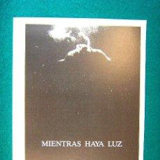 Cinema: MIENTRAS HAYA LUZ - FELIPE VEGA - RAFAEL DIAZ - JORGE DE JUAN - MARISA PAREDES - ESTE ... . Lote 37955623