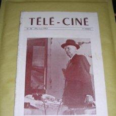 Cine: REVISTA TELE- CINE , Nº 38 1953, FICHE Nº 209-210 - 211- ,PARIS -32 PAG. 24X16 CM. . Lote 38032257