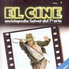 Cine: EL CINE. ENCICLOPEDIA SALVAT DEL 7º ARTE Nº 1. AÑO 1985.. Lote 38130251