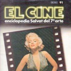 Cine: EL CINE. ENCICLOPEDIA SALVAT DEL 7º ARTE Nº 91. AÑO 1987.. Lote 38130338