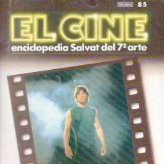 Cine: EL CINE. ENCICLOPEDIA SALVAT DEL 7º ARTE Nº 85. AÑO 1986.. Lote 38130590