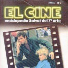 Cine: EL CINE. ENCICLOPEDIA SALVAT DEL 7º ARTE Nº 22. AÑO 1985.. Lote 38130782