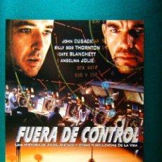 Cine: FUERA DE CONTROL - MIKE NEWELL - JOHN CUSACK - BILLY BOB THORTON - ANGELINA JOLIE - GUIA .... Lote 114999546