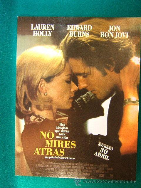 NO MIRES ATRAS - NO LOOKING BACK - EDWARD BURNS - LAUREN HOLLY - JON BON JOVI - GUIA ... (Cine - Reproducciones de carteles, folletos...)