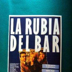 Cine: LA RUBIA DEL BAR - VENTURA PONS - ENRIC MAJO - NURIA HOSTA - RAMONCIN - PEPE MARTIN - GUIA .... Lote 38312945