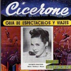 Cine: CICERONE - GUIA DE ESPECTACULOS Y VIAJES - OCTUBRE 1955 - PORTADA KATHRYN GRAYSON. Lote 38336004