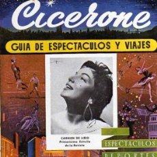 Cine: CICERONE - GUIA DE ESPECTACULOS Y VIAJES - AGOSTO 1955 - PORTADA CARMEN DEL LIRIO. Lote 38336663