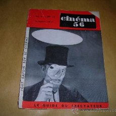 Cine: (M) REVISTA CINEMA 56- Nº11 MAI - 1956 ,DIRECTEUR MARC LELARGE ,PARIS 96 PAG. 18,5X14 CM. . Lote 38359807