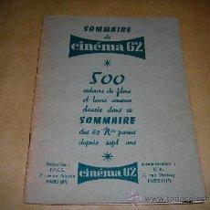 Cine: (M) REVISTA CINEMA 62- SOMMAIRE DE CINEMA 62, - 500 AUTERS DE FILMS .32 PAG. 18,5X14 CM. . Lote 38360220