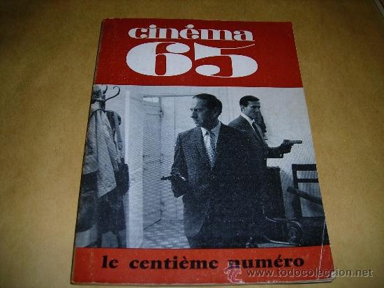 (M) REVISTA CINEMA 65 Nº 100 NOVEMBRE 1965 DIRECT. JEAN BILLEN ,PARIS 136 PAG. - 18X14 CM. (Cine - Revistas - Cinema)