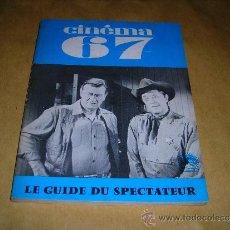Cine: (M) REVISTA CINEMA 67 -Nº 118 JULLET-AOUT 1967 ,DIRCT. JEAN BILLEN PARIS 128 PAG 18,5X14 CM. . Lote 38372213