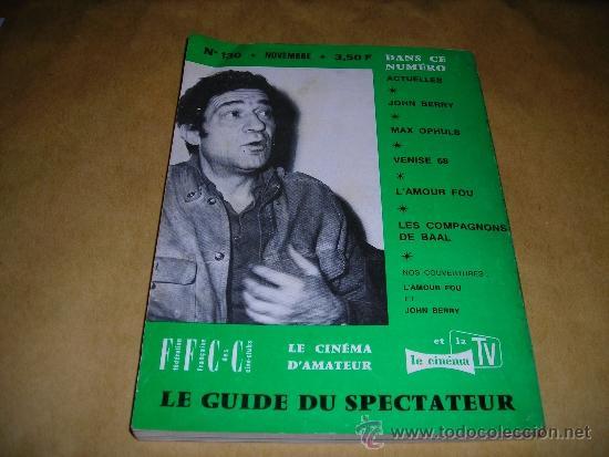 Cine: (M) REVISTA CINEMA 68 Nº 130 NOVEMBRE 1968 ,DIRCT. JEAN BILLEN PARIS 144 PAG. 18,5X14 CM. - Foto 2 - 38372850