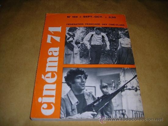 Cine: (M) REVISTA CINEMA 71 Nº 159 SEPT. OCT. 1971 ,DIRCT. JEAN BILLEN PARIS 160 PAG. 18,5X14 CM. - Foto 2 - 38373027