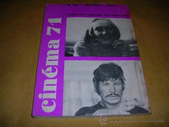 Cine: (M) REVISTA CINEMA 71 Nº 152 JANVIER 1971 ,DIRCT. JEAN BILLEN PARIS 160 PAG. 18,5X14 CM. - Foto 2 - 38373094