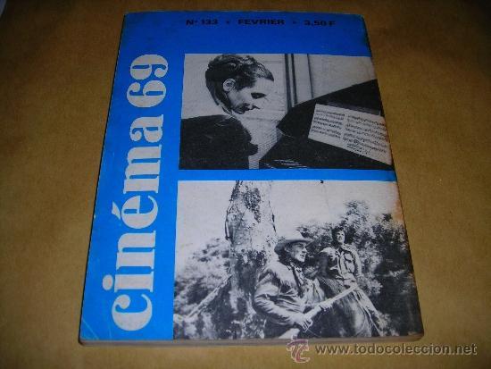 Cine: (M) REVISTA CINEMA 69 Nº 133 FEVRIER 1969 ,DIRCT. JEAN BILLEN PARIS 144 PAG. 18,5X14 CM. - Foto 2 - 38373400