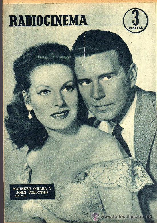 Cine: RADIOCINEMA Nº 340 - 26 ENERO 1957 - PORTADA MARIANNE COOK - CONTRAPORTADA MAUREEN OHARA - Foto 2 - 38401485