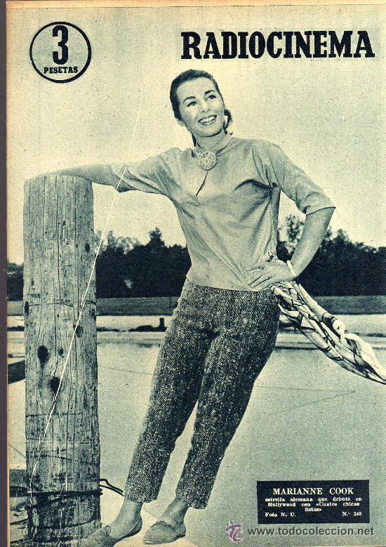RADIOCINEMA Nº 340 - 26 ENERO 1957 - PORTADA MARIANNE COOK - CONTRAPORTADA MAUREEN O'HARA (Cine - Revistas - Radiocinema)