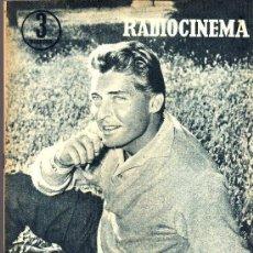 Cine: RADIOCINEMA Nº 327 - 27 OCTUBRE 1956 - PORTADA JORGE RIVIERE - CONTRAPORTADA GIA SCALA. Lote 38401658