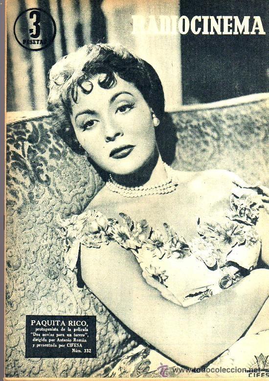 RADIOCINEMA Nº 332 - 1 DICIEMBRE 1956 - PORTADA PAQUITA RICO - CONTRAPORTADA JACK PALANCE (Cine - Revistas - Radiocinema)