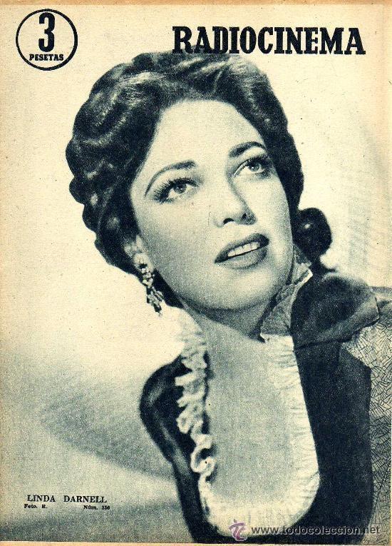 RADIOCINEMA Nº 350 -6 ABRIL 1957 - PORTADA LINDA DARNELL - CONTRAPORTADA NATALIE WOOD (Cine - Revistas - Radiocinema)