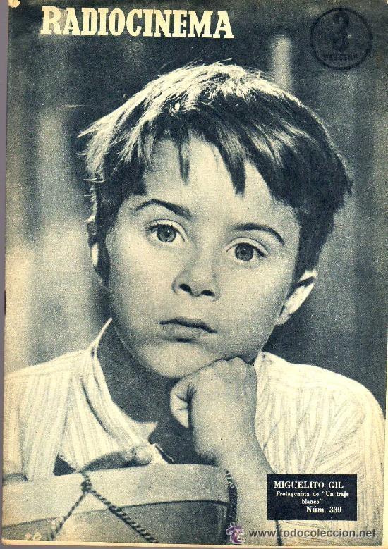 RADIOCINEMA Nº 330 - 17 NOVIEMBRE 1956 - PORTADA MIGUELITO GIL - CONTRAPORTADA COLLEEN MILLER (Cine - Revistas - Radiocinema)