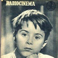 Cine: RADIOCINEMA Nº 330 - 17 NOVIEMBRE 1956 - PORTADA MIGUELITO GIL - CONTRAPORTADA COLLEEN MILLER. Lote 38402485