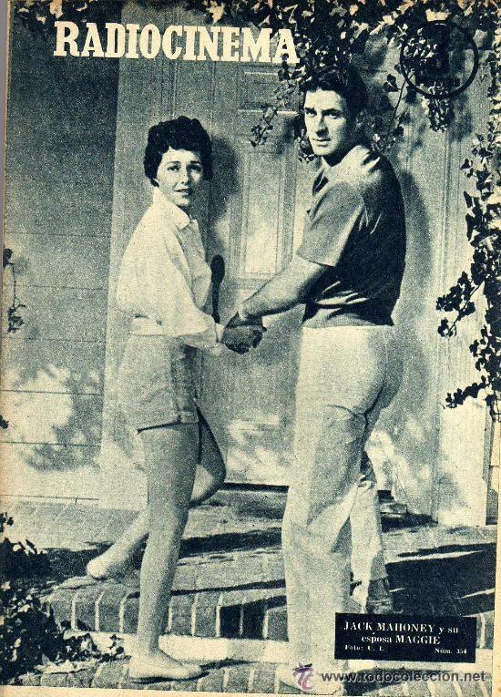 RADIOCINEMA Nº 354 -4 MAYO 1957 - PORTADA JACK MAHONEY - CONTRAPORTADA GEORGE NADER (Cine - Revistas - Radiocinema)