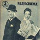 Cine: RADIOCINEMA Nº 337 - 5 ENERO 1957 - PORTADA CARMEN MORELL Y PEPE BLANCO - CONTRAPORTADA NATALIE WOOD. Lote 38408984