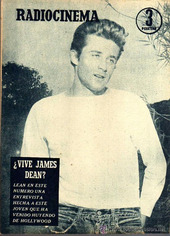 RADIOCINEMA Nº 363 - 6 JULIO 1957 - PORTADA ¿VIVE JAMES DEAN? - CONTRAPORTADA IVONNE DEFOURNEAUX (Cine - Revistas - Radiocinema)
