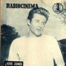 Cine: RADIOCINEMA Nº 363 - 6 JULIO 1957 - PORTADA ¿VIVE JAMES DEAN? - CONTRAPORTADA IVONNE DEFOURNEAUX. Lote 38412123