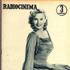 Cine: RADIOCINEMA Nº 359 -8 JUNIO 1957 - PORTADA RHONDA FLEMING - CONTRAPORTADA ROCK HUDSON. Lote 38412132