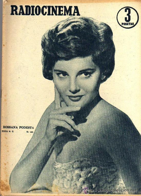 RADIOCINEMA Nº 346 -9 MARZO 1957 - PORTADA ROSSANA PODESTA - CONTRAPORTADA ROSSANO BRAZZI (Cine - Revistas - Radiocinema)