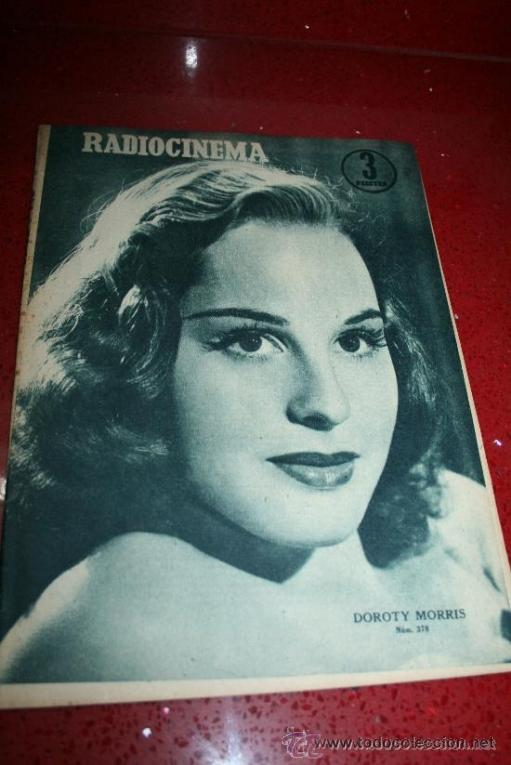 RADIOCINEMA Nº 378 - 19 OCTUBRE 1957 - PORTADA DOROTY MORRIS - CONTRAPORTADA PATRICIA OWENS (Cine - Revistas - Radiocinema)