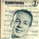 Cine: RADIOCINEMA Nº 364 - 13 JULIO 1957 - PORTADA ARMANDO OREFICHE - CONTRAPORTADA JOYCE VAN DER VEN. Lote 38412141