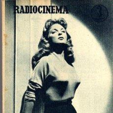 Cine: RADIOCINEMA Nº 356 -18 MAYO 1957 - PORTADA JULIE LONDON - CONTRAPORTADA RAY MILLAND. Lote 38412143