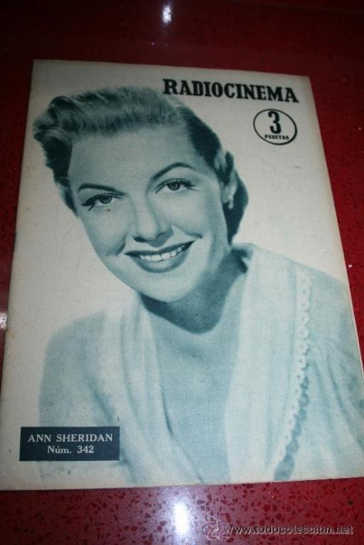 RADIOCINEMA Nº 342 - 9 FEBRERO 1957 - PORTADA ANNE SHERIDAN - CONTRAPORTADA PIER ANGELI (Cine - Revistas - Radiocinema)