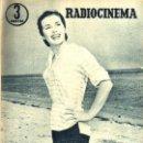 Cine: RADIOCINEMA Nº 347 - 16 MARZO 1957 - PORTADA MARIANNE COOK - CONTRAPORTADA GIA SCALA. Lote 38412147
