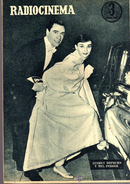 Cine: RADIOCINEMA Nº 334 - 15 DICIEMBRE 1956 - PORTADA LES NAJARRO - CONTRAPORTADA AUDREY HEPBURN - Foto 2 - 38401710
