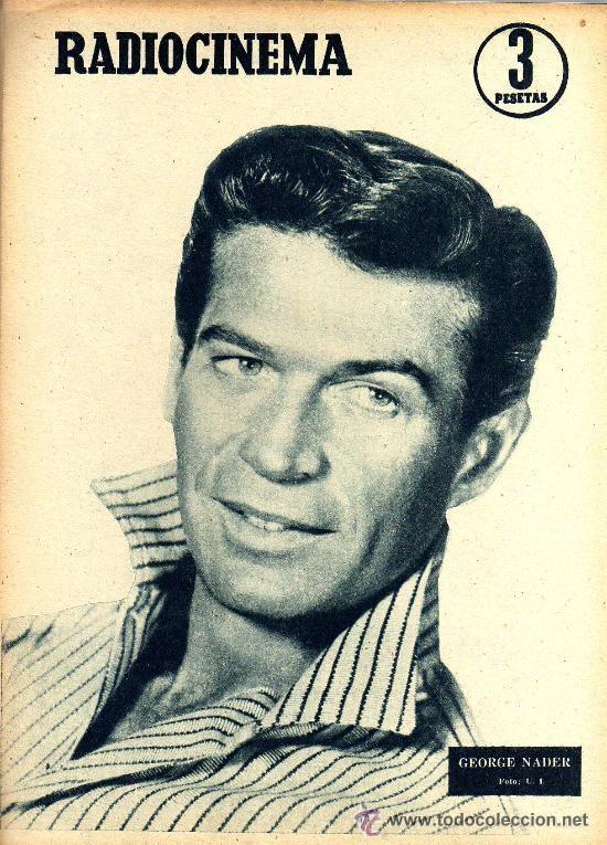 Cine: RADIOCINEMA Nº 354 -4 MAYO 1957 - PORTADA JACK MAHONEY - CONTRAPORTADA GEORGE NADER - Foto 2 - 38408910