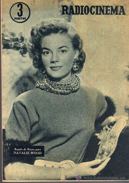 Cine: RADIOCINEMA Nº 337 - 5 ENERO 1957 - PORTADA CARMEN MORELL Y PEPE BLANCO - CONTRAPORTADA NATALIE WOOD - Foto 2 - 38408984