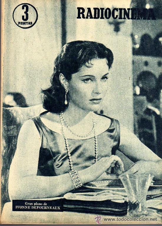 Cine: RADIOCINEMA Nº 363 - 6 JULIO 1957 - PORTADA ¿VIVE JAMES DEAN? - CONTRAPORTADA IVONNE DEFOURNEAUX - Foto 2 - 38412123