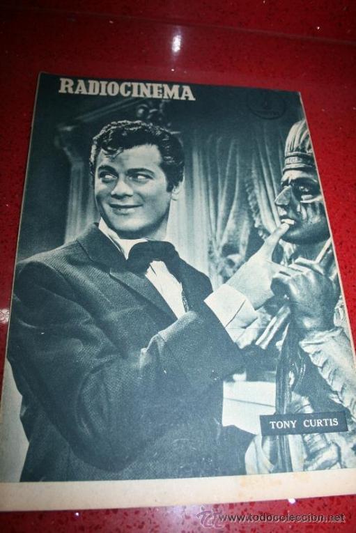 Cine: RADIOCINEMA Nº 345 - 2 MARZO 1957 - PORTADA C.H. WESSELY - CONTRAPORTADA TONY CURTIS - Foto 7 - 38412126