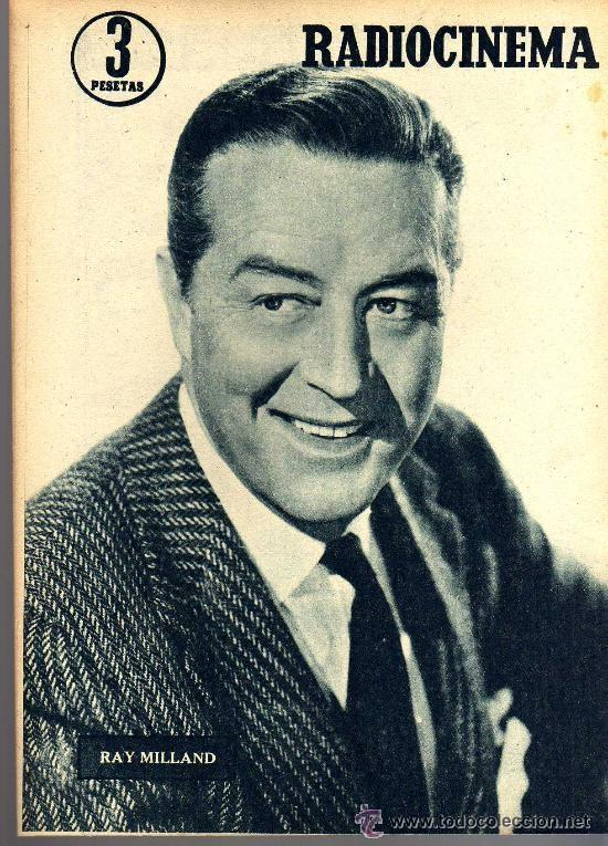 Cine: RADIOCINEMA Nº 356 -18 MAYO 1957 - PORTADA JULIE LONDON - CONTRAPORTADA RAY MILLAND - Foto 2 - 38412143