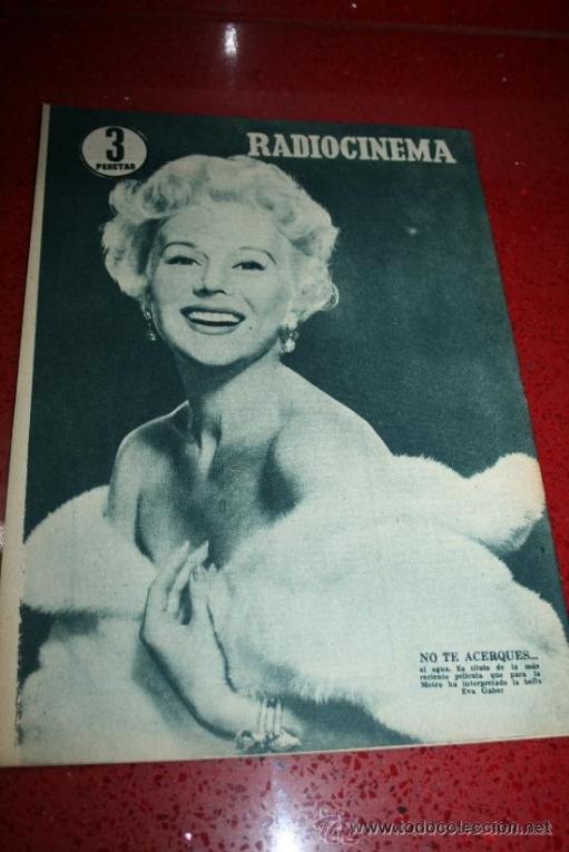 Cine: RADIOCINEMA Nº 368 - 10 AGOSTO 1957 - PORTADA JOSÉ CAMPOS - CONTRAPORTADA EVA GABOR - Foto 7 - 38412149