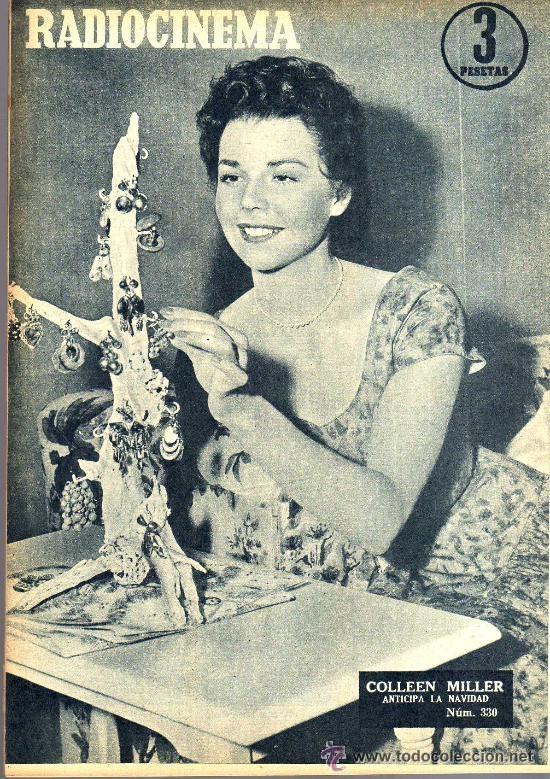 Cine: RADIOCINEMA Nº 330 - 17 NOVIEMBRE 1956 - PORTADA MIGUELITO GIL - CONTRAPORTADA COLLEEN MILLER - Foto 2 - 38402485