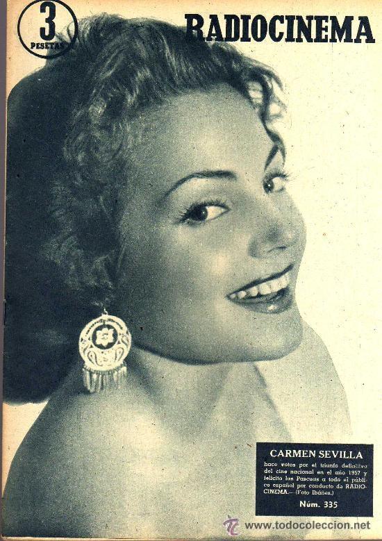 RADIOCINEMA Nº 335 - 22 DICIEMBRE 1956 - PORTADA CARMEN SEVILLA - CONTRAPORTADA ANNA Mº ALBERGHETTI (Cine - Revistas - Radiocinema)