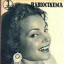 Cine: RADIOCINEMA Nº 335 - 22 DICIEMBRE 1956 - PORTADA CARMEN SEVILLA - CONTRAPORTADA ANNA Mº ALBERGHETTI. Lote 38412154